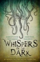 Whispers in the Dark: A Cthulhu Anthology