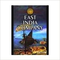 EAST INDIA COMPANY/HB 01 Edition: Book by ANIL SAXENA