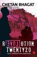 Revolution 2020:Book by Author-Chetan Bhagat