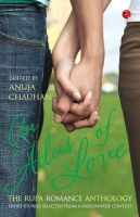 An Atlas Of Love The Rupa Romance Anthology, Edited By Anuja Chauhan