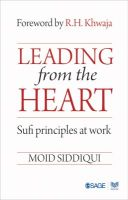 Leading from the Heart (English) 1st Edition (Paperback): Book by Moid Siddiqui