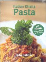 Italian Khana: Pasta: Book by Ritu Dalmia