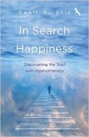In Search Of Happiness: Book by Swati R Shiv