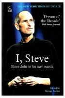 I, Steve - Steve Jobs In His Own Words: Book by George Beahm