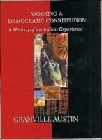 Working A Democratic Constitution - A History of the Indian Experience: Book by Granville Austin