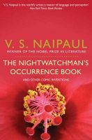 The Nightwatchman's Occurrence Book: And Other Comic Inventions: Book by V. S. Naipaul