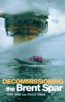 Decommissioning of Brent Spar: Book by Paula Owen
