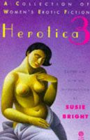 Herotica: No. 3: A Collection of Women's Erotic Fiction