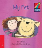 My Pet ELT Edition: Book by Bill Gillham , Alan Snow