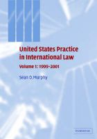 United States Practice in International Law: Volume 1, 1999-2001: v. 1: Book by Sean D. Murphy