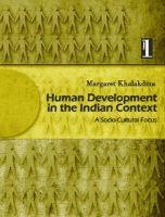 Human Development in the Indian Context: A Socio-Cultural Focus: Vol. 1: Book by Margaret Khalakdina