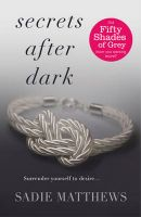 Secrets After Dark: Bk. 2: Book by Sadie Matthews