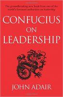 Confucius on Leadership: Book by John Adair