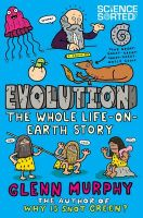 EVOLUTION THE WHOLE LIFE ON EARTH STO