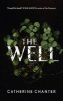 The Well: Book by Catherine Chanter