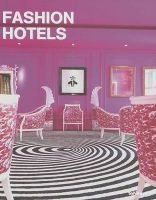 Fashion and Hotel Design: Book by Guy Dittrich
