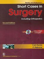 Reddy and Rajkumar's Short Cases in Surgery Including Orthopedics: Book by C. M. K. Reddy