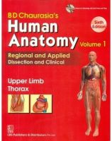 HUMAN ANATOMY 6ED UPPER LIMB THORAX (PB-2013) VOL 1: Book by CHAURASIA *