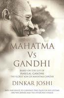 Mahatma Vs Gandhi: Book by Dinkar Joshi