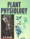Plant Physiology: Book by S. K. Singh