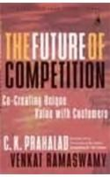 The Future of Competition: Co Creating Unique Value with Customers: Book by Venkat Ramaswamy