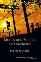 Money and Finance in the Indian Economy: Book by Mihir Rakshit