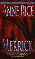 Merrick: Book by Anne Rice