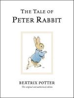 The Tale of Peter Rabbit: Book by Beatrix Potter