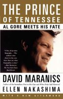 The Prince of Tennessee: Al Gore Meets His Fate: Book by David Maraniss