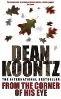 From the Corner of His Eye: Book by Dean Koontz