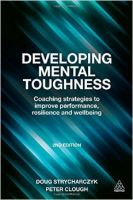 Developing Mental Toughness (P): Book by Peter Clough