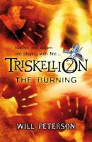 Triskellion 2 the Burning: Book by Will Peterson