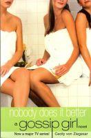 Gossip Girl 7: Nobody Does It Better: Book by Cecily Von Ziegesar