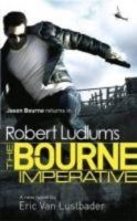 Robert Ludlum's The Bourne Imperative:Book by Author-Robert Ludlum,Eric Van Lustbader