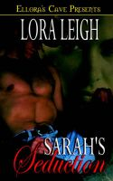 Men of August: Sarah's Seduction: Book by Lora Leigh