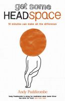 Get Some Headspace: Book by Andy Puddicombe