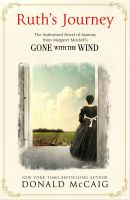 Ruth's Journey : Gone With the Wind (English)