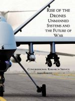 Rise of the Drones: Unmanned Systems and the Future of War: Book by U.S. House of Representatives
