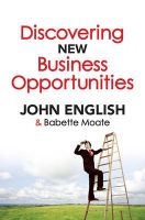 Discovering New Business Opportunities: Book by John W. English , Babette Moate