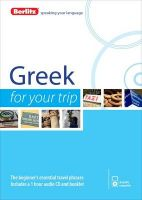 Berlitz Language: Greek for Your Trip: Book by Berlitz