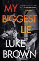 My Biggest Lie: Book by Luke Brown