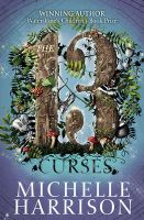 The Thirteen Curses: Book by Michelle Harrison