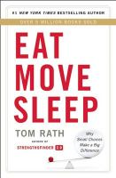 Eat Move Sleep: Why Small Choices Make a Big Difference: Book by Tom Rath