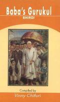 Baba's Gurukul SHIRDI: Book by Vinny Chitluri