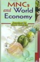 MNCs and World Economy, 296 pp, 2012 (English): Book by D. K. Jha R. Rai