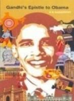 GANDHI'S EPISTLE TO OBAMA: Book by K B Ganapathy
