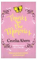 Thanks For The Memories: Book by Cecelia Ahern