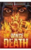 The Dance of Death:Book by Author-Manna Bahadur