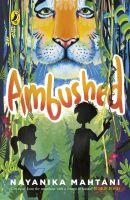 Ambushed (English) (Paperback): Book by Nayanika Mahtani