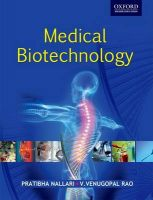 Medical Biotechnology: Book by Peter Boyle , Nigel Gray , Jack Henningfield , John Seffrin